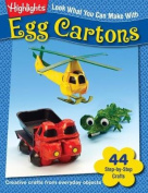 Look What You Can Make with Egg Cartons