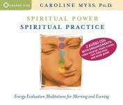 Spiritual Power, Spiritual Practice [Audio]