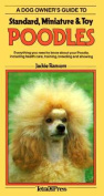 Dog Owner's Guide to Standard, Miniature and Toy Poodles