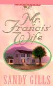 Mr. Francis' Wife