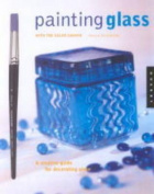 Painting Glass with Colour Shaper