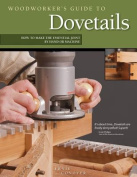 Woodworker's Guide to Dovetails