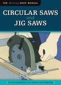 Circular Saws and Jig Saws