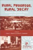 Rural Progress, Rural Decay