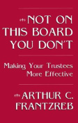 Not on This Board You Don't