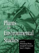 Plants for Environmental Studies