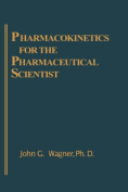 Pharmacokinetics for the Pharmaceutical Scientist