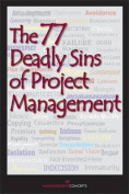 The 77 Deadly Sins of Project Management