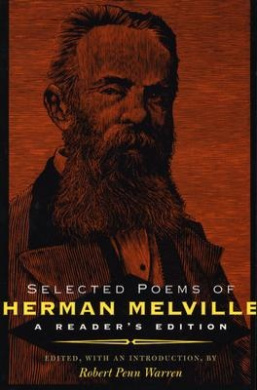 Selected Poems of Herman Melville: A Reader