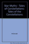 Star Myths - Tales of Constellations