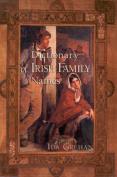 The Dictionary of Irish Family Names