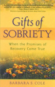 The Gifts of Sobriety