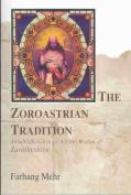 The Zoroastrian Tradition