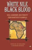 White Nile Black Blood