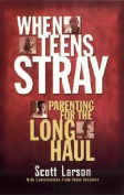 When Teens Stray