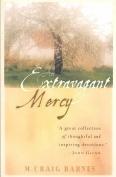 An Extravagant Mercy