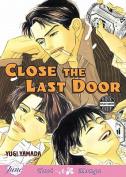 Close the Last Door (Yaoi)