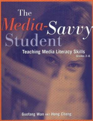 Media-Savvy Student: Teaching Media Literacy Skills