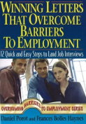 Winning Letters That Overcome Barriers to Employment