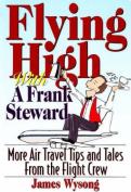 Flying High with a Frank Steward