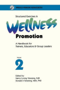Structured Exercises in Wellness Promotion Vol 2