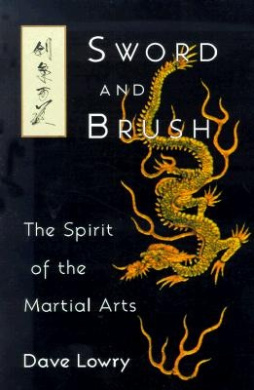 Sword and Brush: Spirit of the Martial Arts