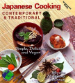 Contemporary and Traditional Japanese Cooking