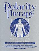 Dr Randolph Stone's Polarity Therapy