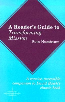 A Reader's Guide to Transforming Mission (American Society of Missiology)