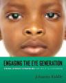 Engaging the Eye Generation