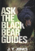 Ask the Black Bear Guides