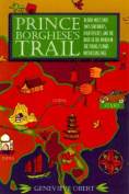 Prince Borghese's Trail