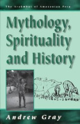 Mythology, Spirituality and History