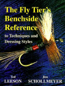 Anglers Book Supply Co 1-57188-126-3 The Fly Tiers Benchside Reference To Techniques And Dressing Styles