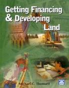 Getting Financing & Developing Land