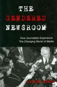 The Gendered Newsroom