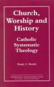 Church, Worship and History