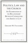 Politics, Law and the Church