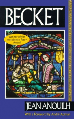 """Becket: Or """"the Honor of God"""""""