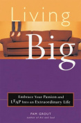 Living Big: Claim Your Heart,
