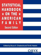Statistical Handbook on the American Family