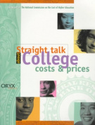 Straight Talk About College Costs and Prices