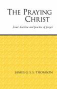 The Praying Christ