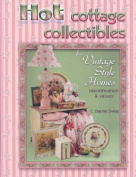 Hot Cottage Collectibles for Vintage Style Homes (Identification & Values
