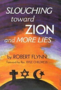 Slouching Toward Zion and More Lies