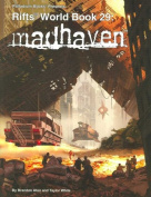 Rifts World Book 29 Madhaven