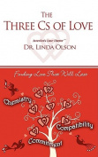 The Three CS of Love