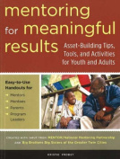 Mentoring for Meaningful Results