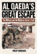 Al Qaeda's Great Escape