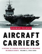Aircraft Carriers, Volume 2